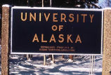 Sign at entrance of University of Alaska, Fairbanks, #107.