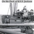 On the Deck of U.S.S. Jackson.