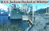U.S.S. Jackson docked at Whittier.