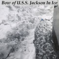 Bow of U.S.S. Jackson in ice.