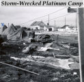Storm-wrecked Platinum Camp.