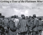 Getting a tour of the Platinum mine.