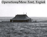 Operations / mess tent, Togiak.