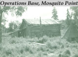 Operations base, Mosquito Point.
