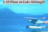 L-19 plane on Lake Aleknagik.
