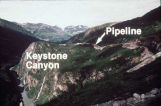 Pipeline, Keystone Canyon.