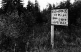 Early Alcan road sign, 1942.