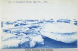 Ice in [Kasilof] River, May 5th, 1890.