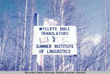 Wycliffe Bible Translators sign, Fairbanks, 1969.