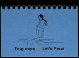 Taiguaqta = Let's read