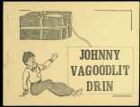 Johnny vagoodlit drin