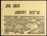 "Jok drin Johnny dee'ya' : a translation and adaption of ""A day with Johnny"""