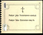 Father John Veniamenov-aankuk, Father Yako Netsvetov-aaq-ilu = Father John Veniamenov and Father...
