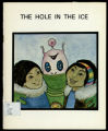 The Hole In The Ice [Killaq Sikumi]