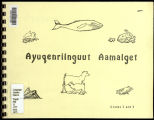 Ayuqenrilnguut aamalget = Different kinds of mammals