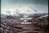The Heritage of Alaska-Presented by the National Bank of Alaska