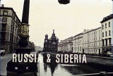Via Siberia: To Really Experience Russia