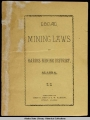 Local Mining Laws of Harris Mining District, Alaska.