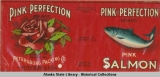 Petersburg Packing Co., Pink of Perfection Brand Pink Salmon.
