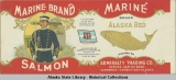 Admiralty Trading Co., Marine Brand Alaska Red.