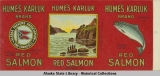 Alaska Packers Association, Hume's Karluk Brand Red Salmon.