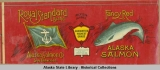 Alaska Salmon Co., Royal Standard Brand Fancy Alaska Sockeye Salmon.