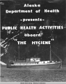 Alaska's Department of Health presents Public Health Activity aboard  The Hygiene.