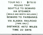 TOUR NO. 1  $178.10 - ROUND TRIP - SEATTLE TO SEWARD - VIA STEAMER