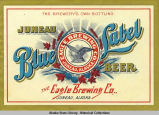The Eagle Brewing Co., Juneau Blue Label Beer