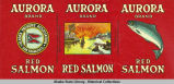 Alaska Packers Association, Aurora Brand Red Salmon