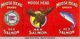 Alaska Packers Association, Moose Head Brand Red Salmon