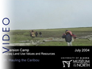 Immersion Camp: 31.  Hunting the Caribou